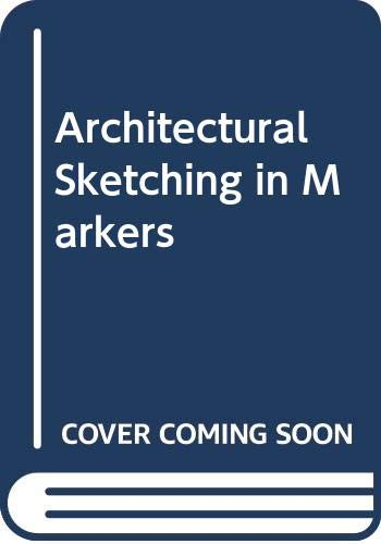 9780442318833: Architectural Sketching in Markers