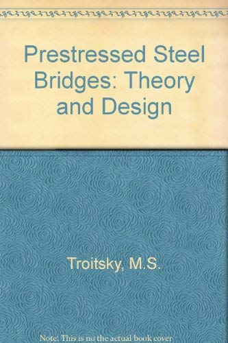 9780442319229: Prestressed Steel Bridges: Theory and Design