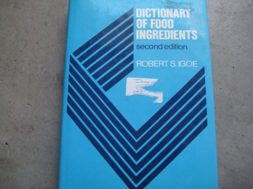 9780442319274: Dictionary of Food Ingredients