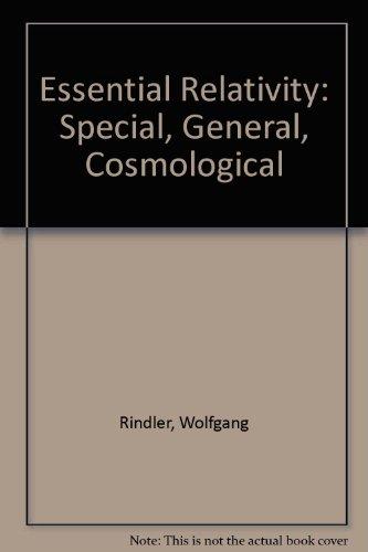 9780442774653: Essential Relativity: Special, General, Cosmological