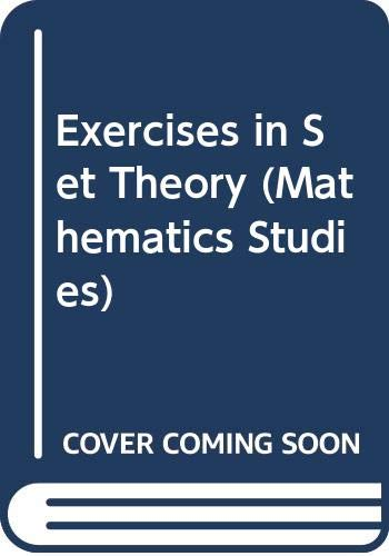 Exercises in Set Theory (Van Nostrand Mathematical: L E Sigler