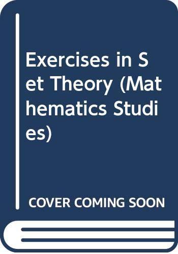 9780442780869: Exercises in Set Theory (Mathematics Studies)