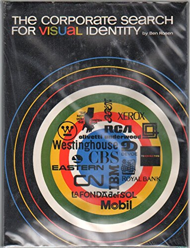 9780442780920: The corporate search for visual identity: A study of fifteen outstanding corporate design programs