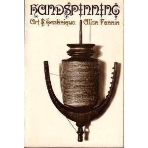 Handspinning: art & techniques: FANNIN, Allen