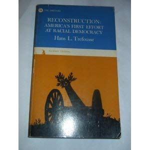 9780442782733: Reconstruction: America`s first effort at racial democracy (An Anvil original)