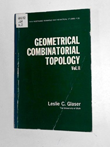 Geometrical Combinatorial Topology: v. 2