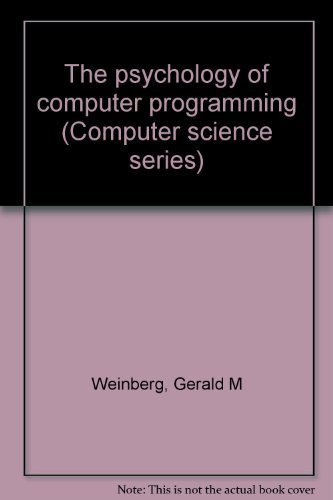 9780442783105: The psychology of computer programming (Computer science series)