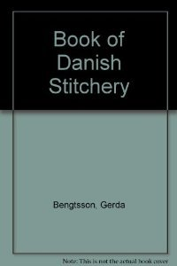 9780442784874: Gerda Bengtsson's book of Danish stitchery