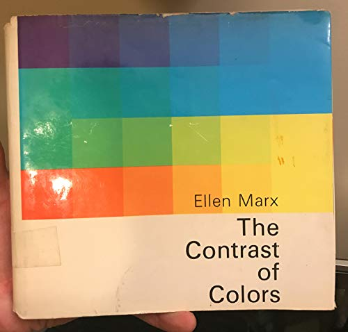 The Contrast of Colors. MARX, Ellen