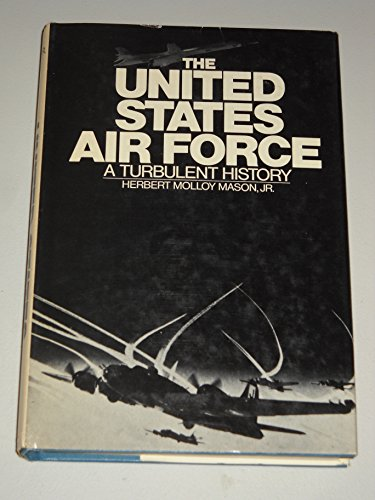 9780442803544: The United States Air Force: A Turbulent History