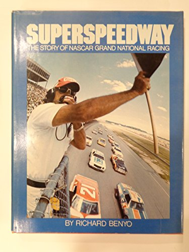 9780442803919: Superspeedway: The Story of Nascar Grand National Racing