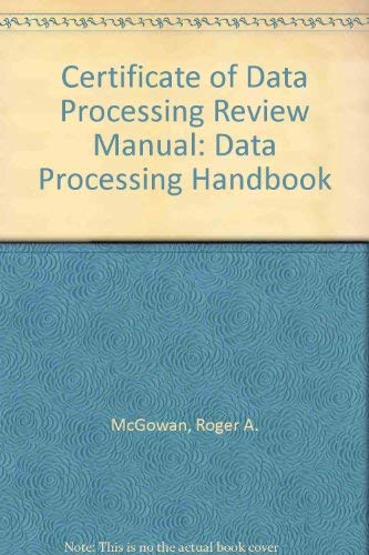 CDP review manual: A data processing handbook: Kenniston W Lord