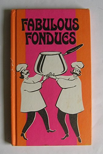 9780442822088: Fabulous fondues,