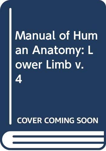 Manual of Human Anatomy: Lower Limb v. 4 (9780443000072) by J.T. Aitken; etc.