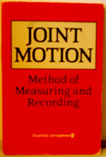 9780443002700: Joint Motion: Method of Measuring and Recording