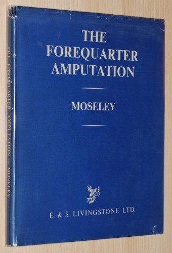 9780443003639: Forequarter Amputation
