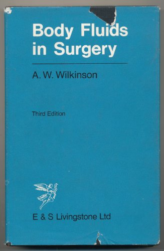 Body Fluids in Surgery: Wilkinson, A W
