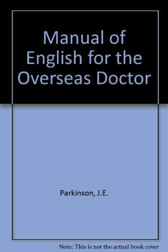 9780443006302: Manual of English for the Overseas Doctor