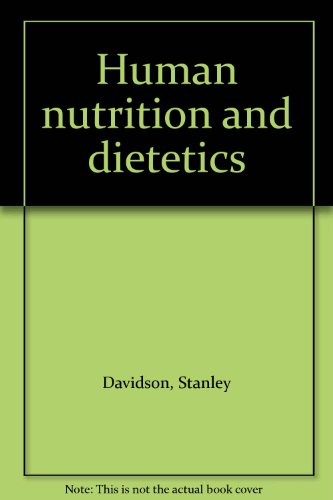 Human nutrition and dietetics: Stanley Davidson
