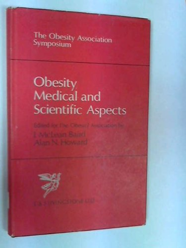 9780443006524: Obesity, Medical and Scientific Aspects: Conference Proceedings
