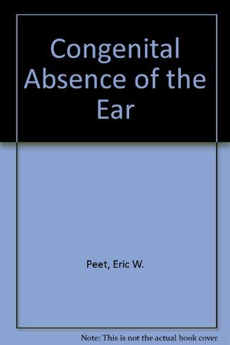 9780443007439: Congenital Absence of the Ear
