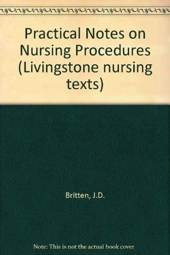 9780443007880: Practical Notes on Nursing Procedures (Livingstone nursing texts)