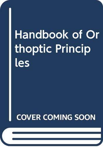 9780443008214: Handbook of Orthoptic Principles
