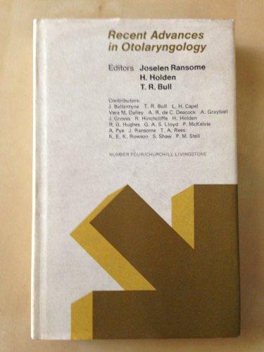 Recent Advances in Otolaryngology, No 4.: Ransome, Joselen ; Holden, Harold [Eds]