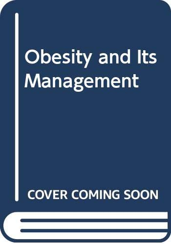 9780443010170: Obesity and Its Management