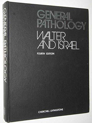 General Pathology: Walter, J.B.; Israel, Martin