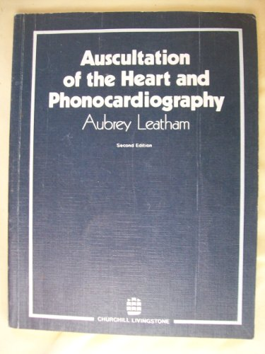 9780443011559: Auscultation of the Heart and Phonocardiography