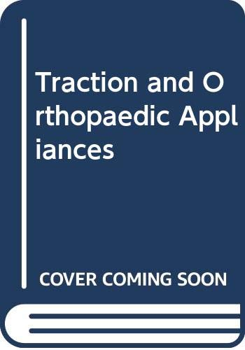 9780443011962: Traction and Orthopaedic Appliances