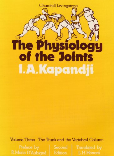 The Physiology of the Joints: The Trunk: I. A. Kapandji