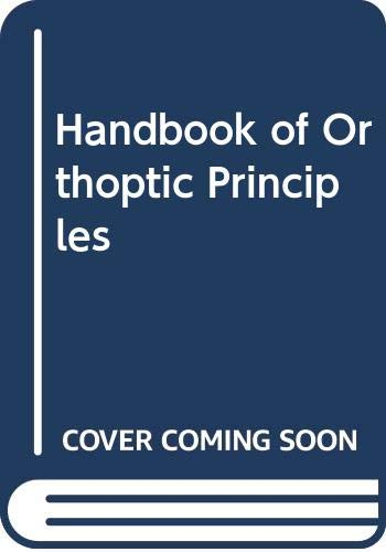 9780443012167: Handbook of Orthoptic Principles
