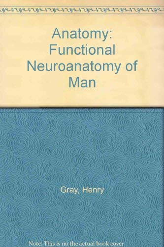 9780443012297: Anatomy: Functional Neuroanatomy of Man