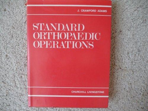 9780443012747: Standard Orthopaedic Operations