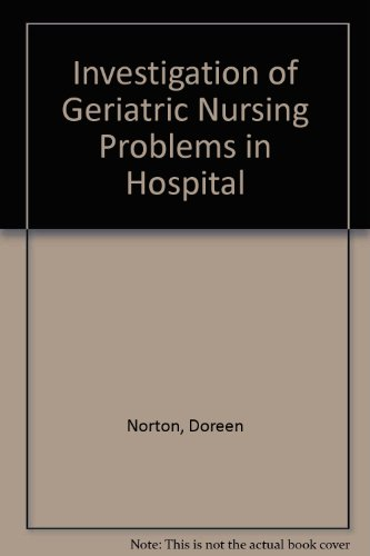 9780443012761: An Investigation of Geriatric Nursing Problems in Hospital