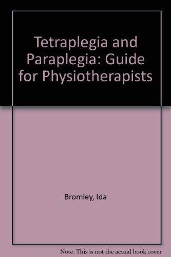 9780443012877: Tetraplegia and Paraplegia: Guide for Physiotherapists