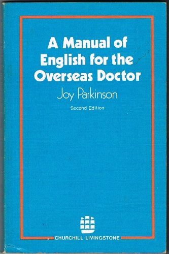 9780443013089: Manual of English for the Overseas Doctor