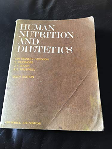Human Nutrition and Dietetics: Davidson, Sir Stanley,