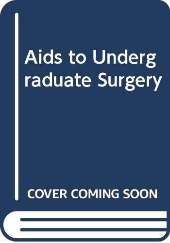 9780443013287: Aids to Undergraduate Surgery