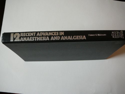 Recent Advances in Anaesthesia and Analgesia: No.: R.S. Atkinson, Christopher