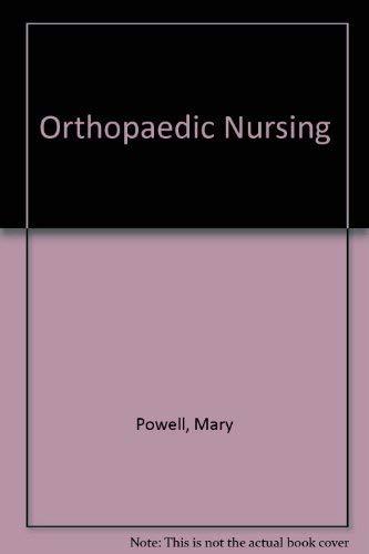 9780443014338: Orthopaedic Nursing