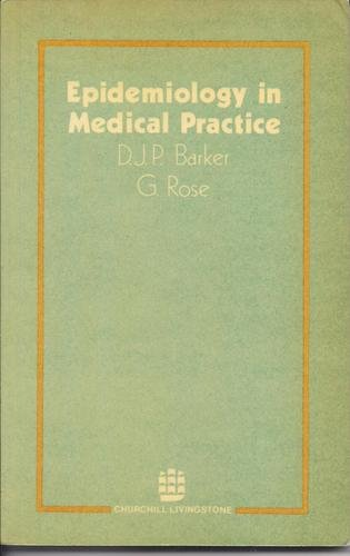 9780443014468: Epidemiology in Medical Practice