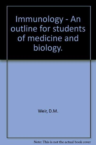 9780443015229: Immunology, an outline for students of medicine and biology