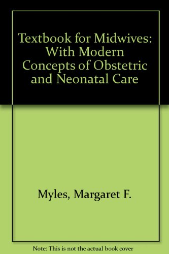 9780443015526: Textbook for Midwives: With Modern Concepts of Obstetric and Neonatal Care