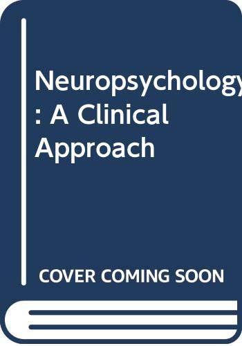 9780443015694: Neuropsychology: A Clinical Approach