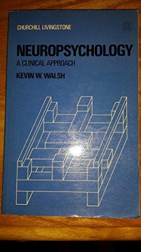 9780443015700: Neuropsychology: A Clinical Approach