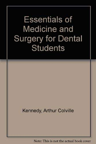 9780443016431: Essentials of Medicine and Surgery for Dental Students