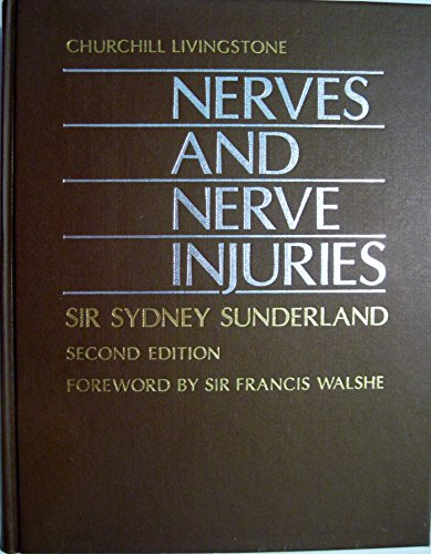 9780443016530: Nerves and Nerve Injuries